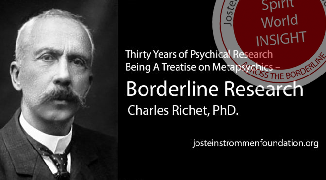 Borderline Research - Charles Richet, PhD.