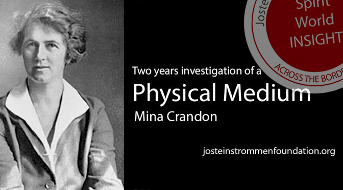 Mina Crandon - A Two Years Investigation of Physical Mediumship