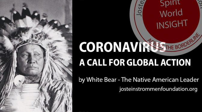 CORONAVIRUS – A CALL FOR GLOBAL ACTION by White Bear