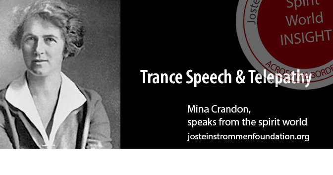 Mina Crandon - Trance Speech & Telepathy