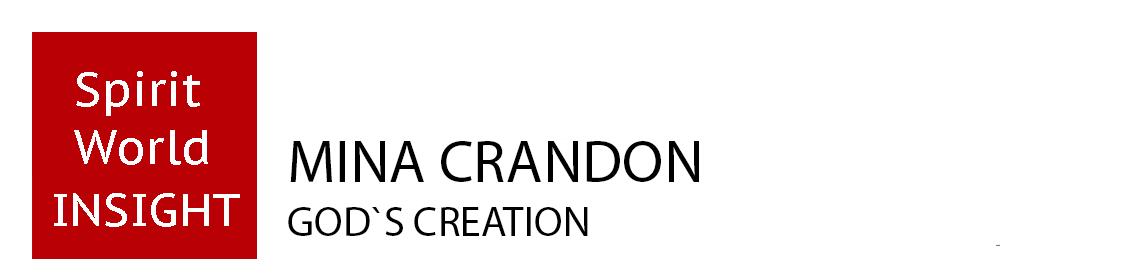 Mina Crandon - God´s creation