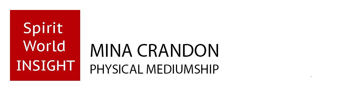 Mina Crandon - Physical Mediumship