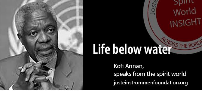 LIFE BELOW WATER BY KOFI ANNAN