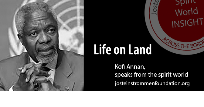 LIFE ON LAND BY KOFi ANNAN