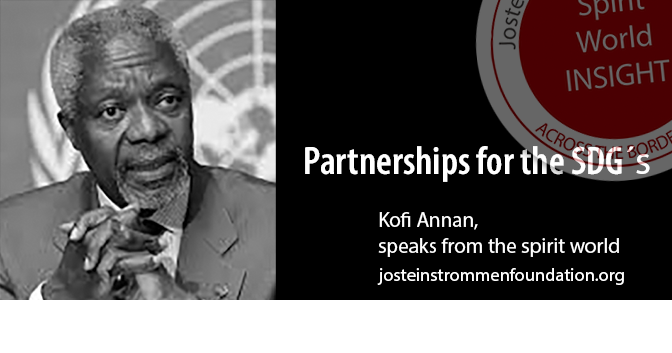 KOFI ANNAN - PARTNERSHIP FOR THE SUSTAINABLE DEVELOPMENT GOALS
