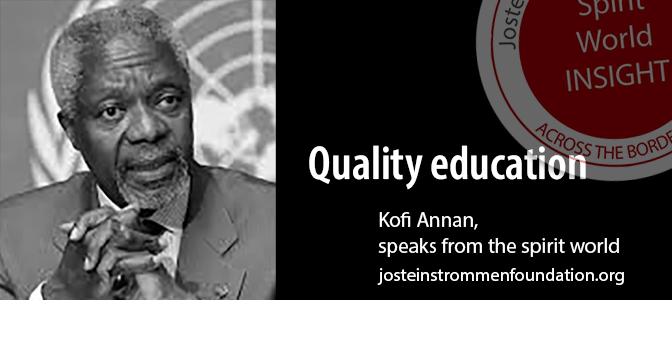 KOFI ANNAN - Quality Education