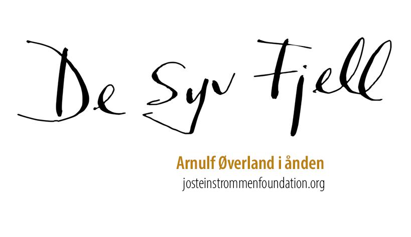Arnulf Øverland - DE SYV FJELL
